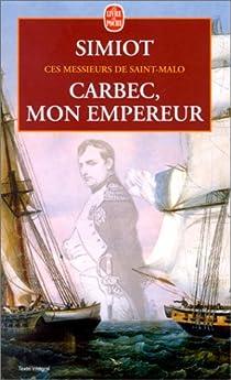 Carbec, mon empereur par Simiot