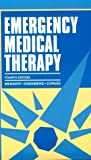 img - for Emergency Medical Therapy, 4e book / textbook / text book