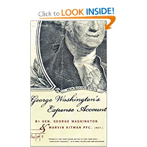 George Washington's Expense Account George Washington and Marvin Kitman