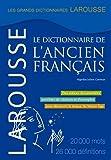 Larousse Dictionnaire de l'Ancien Francais, Larousse Staff, 031745644X