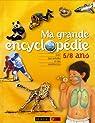 Ma grande encyclopédie 5/8 ans par Farndon