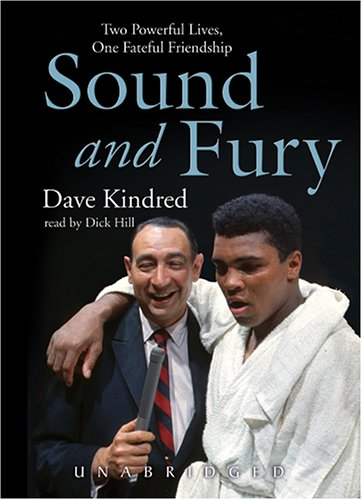 Sound and Fury: Two Powerful Lives, One Fateful Friendship by Blackstone
