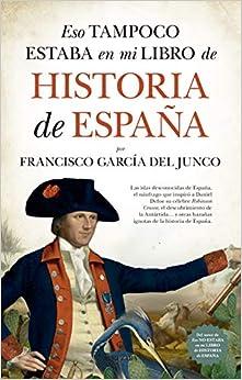 Eso tampoco estaba en mi libro de Historia fe España