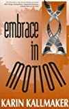 Embrace in Motion, Karin Kallmaker, 1562801651