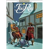 FOU DU ROY T02 : L'ÉCOLE DES BOUFFONS