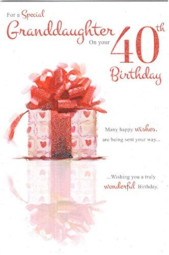 Amazon For A Special Granddaughter On Your 40th Birthday Card
