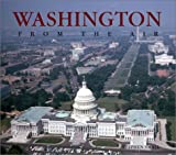 Washington from the Air, Elysa Fazzino, 157145277X