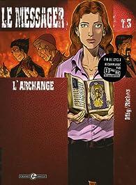 Le messager, Tome 3 : L'archange par Hervé Richez