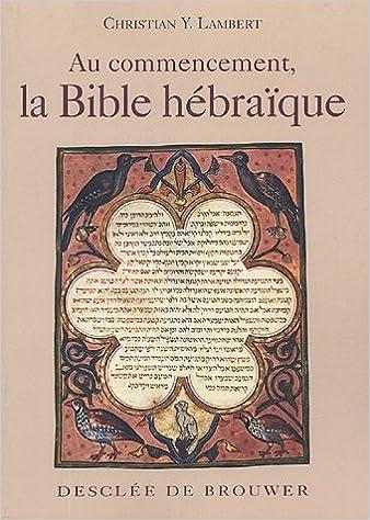 Télécharger en ligne Au commencement, la Bible hébraïque pdf
