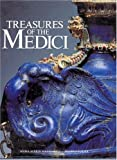 Treasures of the Medici, Anna M. Massinelli and Filippo Tuena, 0865651353