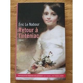 Retour à Tinténiac, Le Nabour, Eric