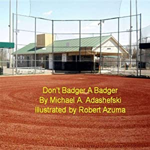 Don't Badger a Badger Audiobook