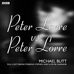 Peter Lorre v Peter Lorre (BBC Radio 4: Afternoon Play)