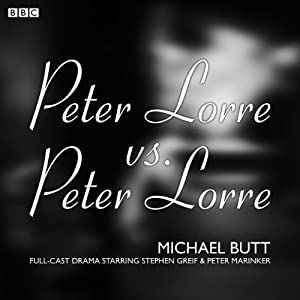 Peter Lorre v Peter Lorre (BBC Radio 4: Afternoon Play) Radio/TV Program