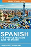 The Effective Beginners Guide for Spanish: Learn Spanish Today Review