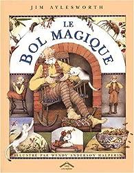 Le bol magique par Jim Aylesworth