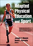 img - for Adapted Physical Education and Sport 6th Edition With Web Resource by Joseph Winnick (2016-11-30) book / textbook / text book