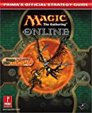 Magic: The Gathering Online: Prima's Official Strategy Guide (Prima's Official Strategy Guides)