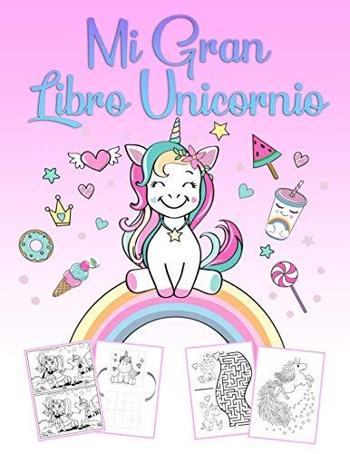 (Mi Gran Libro Unicornio: Un maravilloso libro de jugadas y un libro de colorear para unicornios para niñas de 4 a 12 años con rompecabezas, 60 bellas ... de dibujo)
