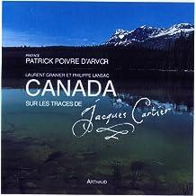 CANADA : SUR LES TRACES DE JACQUES CARTIER