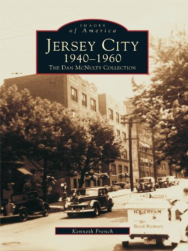Jersey City 1940-1960: The Dan McNulty Collection (Images of America)