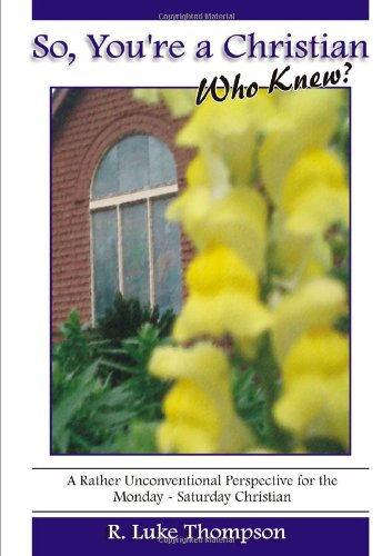 Download So You're A Christian, Who Knew? ebook