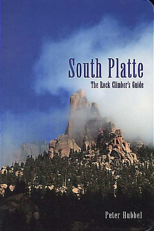 Rock Climber's Guide to South Platte
