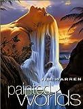 Painted Worlds, Jim Warren, 1855858940