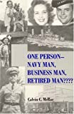 One Person- Navy Man, Business Man, Retired Man????, Calvin C. McRae, 0533150221