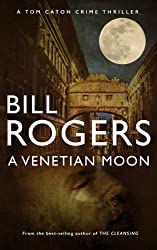 A Venetian Moon (DCI Tom Caton Manchester Murder Mysteries Series Book 9)