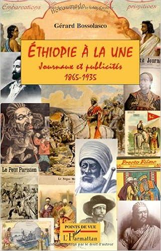 Livre gratuits Ethiopie à la une : Journaux et publicirés 1865-1935 pdf