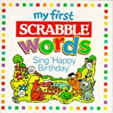 Sing Happy Birthday (My First Scrabble Words S.)
