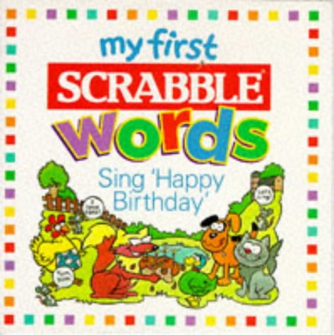 Sing Happy Birthday (My First Scrabble Words S.): Amazon.es: Attenborough, Elizabeth: Libros en idiomas extranjeros