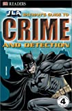 Crime and Detection, Michael Teitelbaum and Dorling Kindersley Publishing Staff, 0789497557