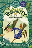 Pongwiffy y la gran venganza (Spanish Edition)