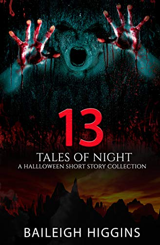 13 Tales of Night: A Halloween Short Story Collection ()