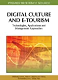 img - for Digital Culture and E-Tourism: Technologies, Applications and Management Approaches book / textbook / text book