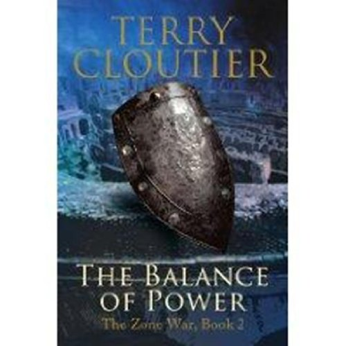 The Balance of Power: The Zone War, Book 2