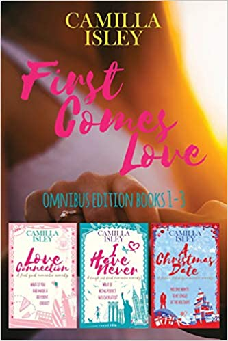 First Comes Love: Omnibus Edition Books 1-3 por Camilla Isley epub