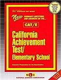California Achievement Test - Elementary School (CAT/E), Jack Rudman, 0837369703