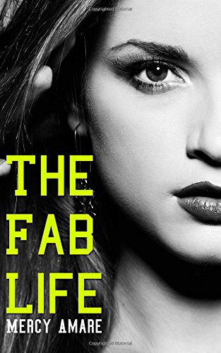 book cover of The Fab Life