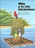 Milo y la Isla Misteriosa, Marcus Pfister, 0735814031