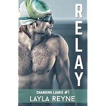 Relay (Changing Lanes) (Volume 1)
