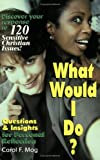 img - for What Would I Do? book / textbook / text book
