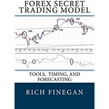 Forex Secret Trading Model: Tools, Timing, and Forecasting