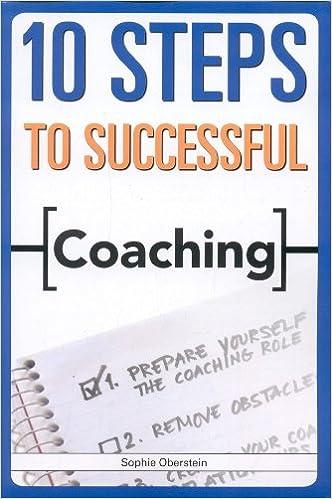 Amazon.com: 10 Steps to Successful Coaching (9781562865443 ...