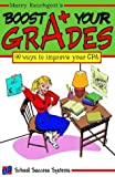 Boost Your Grades : 99 Ways to Improve Your GPA, Reichgott, Marcy, 0974602612