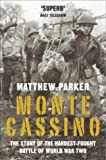 Front cover for the book Monte Cassino: The Hardest Fought Battle of World War II by Matthew Parker