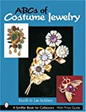 ABCs of Costume Jewelry, David Salsbury and Lee Salsbury, 0764319132