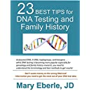 23 Best Tips for DNA Testing and Family History